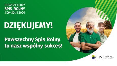 Powszechny Spis Rolny to nasz wspólny sukces - dziękujemy